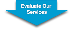 Evaluate Our Services